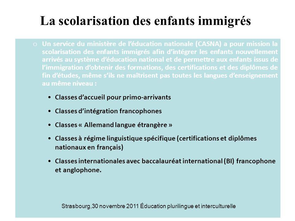 La scolarisation des enfants immigrés o Un service du ministère de léducation nationale (CASNA) a pour mission la scolarisation des enfants immigrés a