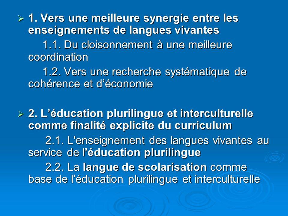 1. Vers une meilleure synergie entre les enseignements de langues vivantes 1.