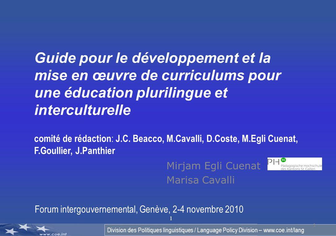 Division des Politiques linguistiques / Language Policy Division – www.coe.int/lang 1 Mirjam Egli Cuenat Marisa Cavalli 1 Guide pour le développement