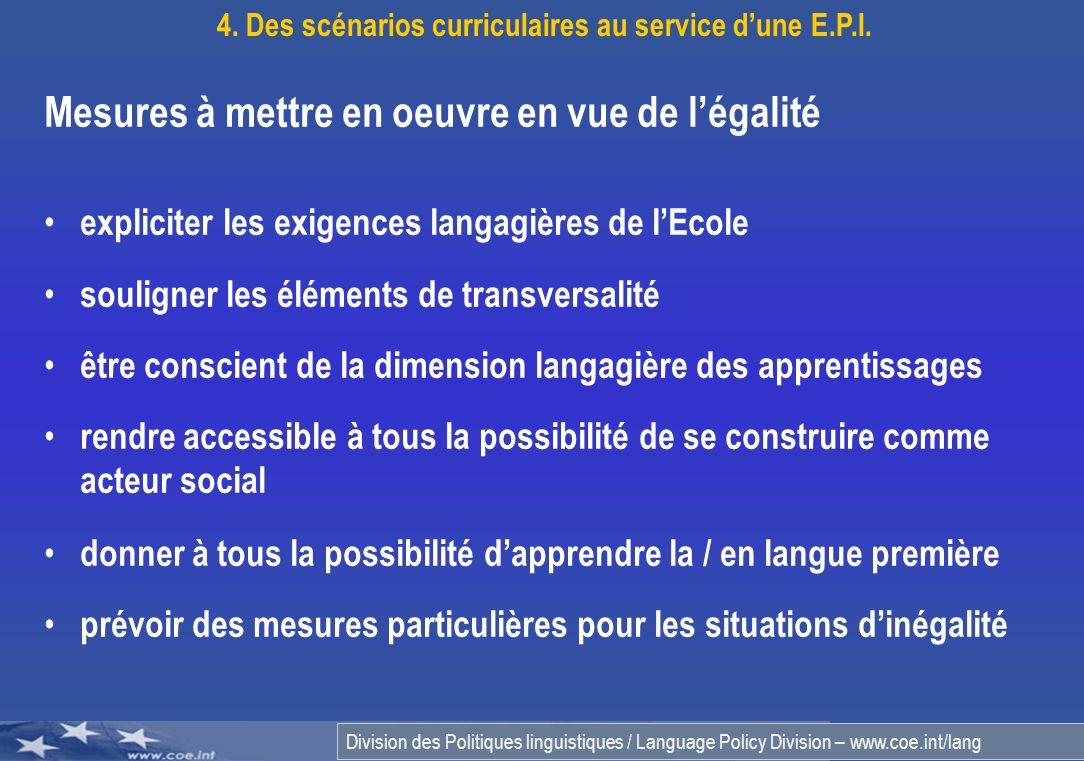Division des Politiques linguistiques / Language Policy Division – www.coe.int/lang Mesures à mettre en oeuvre en vue de légalité expliciter les exige