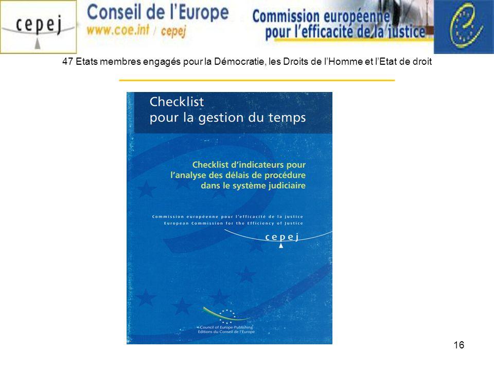 16 47 Etats membres engagés pour la Démocratie, les Droits de lHomme et lEtat de droit