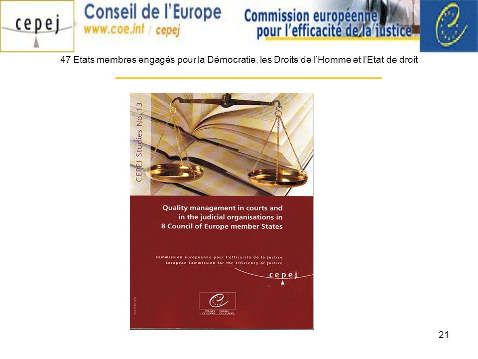 21 47 Etats membres engagés pour la Démocratie, les Droits de lHomme et lEtat de droit
