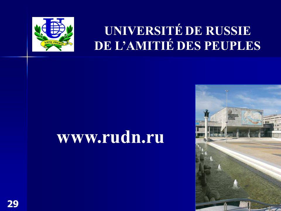 www.rudn.ru UNIVERSITÉ DE RUSSIE DE LAMITIÉ DES PEUPLES 29