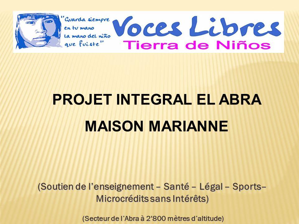 PROYECTO INTEGRAL EL ABRA – CASA MARIANNEPROYECTO INTEGRAL EL ABRA – CASA MARIANNE LAcadémie de Football Voix Libres encourage les talents sportifs, lesprit déquipe et lauto-estime.