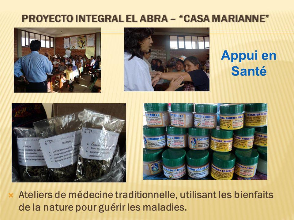 PROYECTO INTEGRAL EL ABRA – CASA MARIANNEPROYECTO INTEGRAL EL ABRA – CASA MARIANNE Ateliers de médecine traditionnelle, utilisant les bienfaits de la