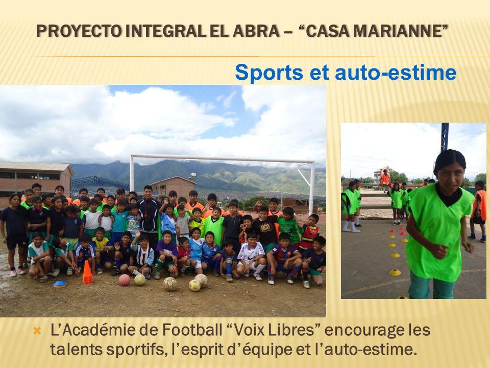 PROYECTO INTEGRAL EL ABRA – CASA MARIANNEPROYECTO INTEGRAL EL ABRA – CASA MARIANNE LAcadémie de Football Voix Libres encourage les talents sportifs, l