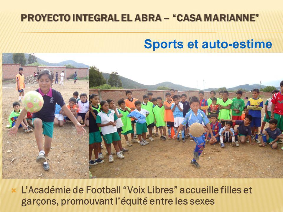 PROYECTO INTEGRAL EL ABRA – CASA MARIANNEPROYECTO INTEGRAL EL ABRA – CASA MARIANNE LAcadémie de Football Voix Libres accueille filles et garçons, prom