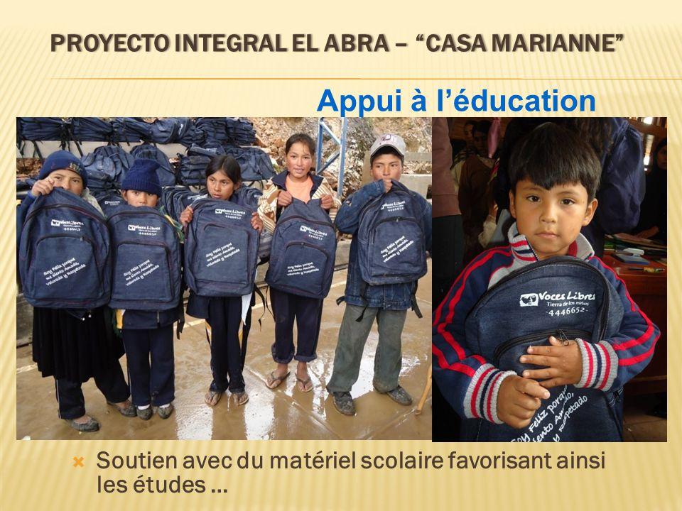 PROYECTO INTEGRAL EL ABRA – CASA MARIANNEPROYECTO INTEGRAL EL ABRA – CASA MARIANNE Dans la Maison Marianne, plus de 200 enfants bénéficient de campagnes de santé, dalimentation, dappui scolaire, renforçant ainsi ce quils ont appris à lécole.