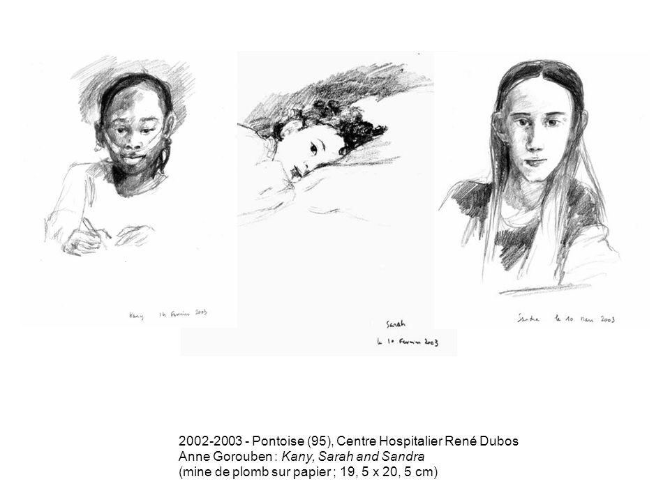 2002-2003 - Pontoise (95), Centre Hospitalier René Dubos Anne Gorouben : Kany, Sarah and Sandra (mine de plomb sur papier ; 19, 5 x 20, 5 cm)