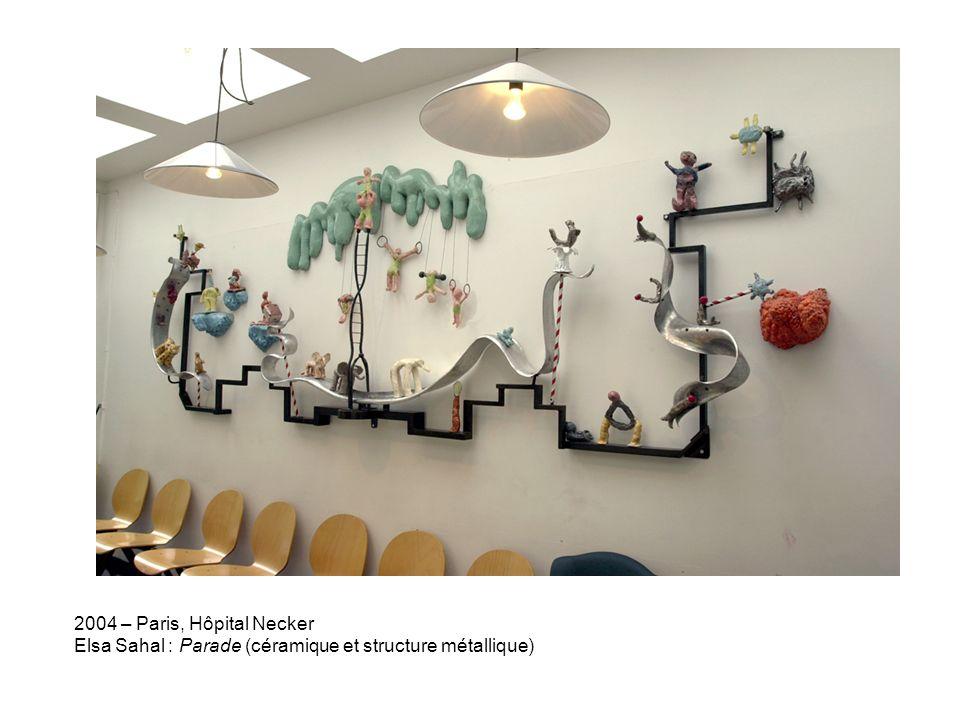 2004 – Paris, Hôpital Necker Elsa Sahal : Parade (céramique et structure métallique)