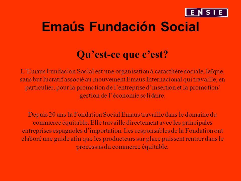 Emaús Fundación Social Quest-ce que cest? LEmaus Fundacion Social est une organisation à caracthère sociale, laïque, sans but lucratif associé au mouv