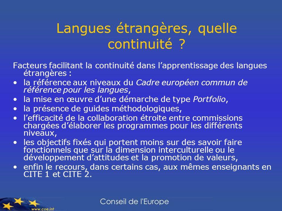 Langues étrangères, quelle continuité ? Facteurs facilitant la continuité dans lapprentissage des langues étrangères : la référence aux niveaux du Cad