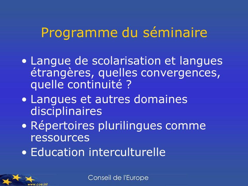 Programme du séminaire Langue de scolarisation et langues étrangères, quelles convergences, quelle continuité ? Langues et autres domaines disciplinai