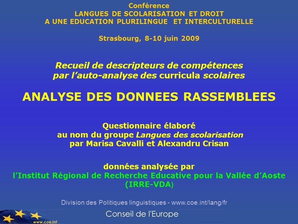 Division des Politiques linguistiques - www.coe.int/lang/fr Conférence LANGUES DE SCOLARISATION ET DROIT A UNE EDUCATION PLURILINGUE ET INTERCULTURELL
