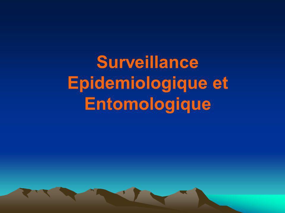 Surveillance Epidemiologique et Entomologique