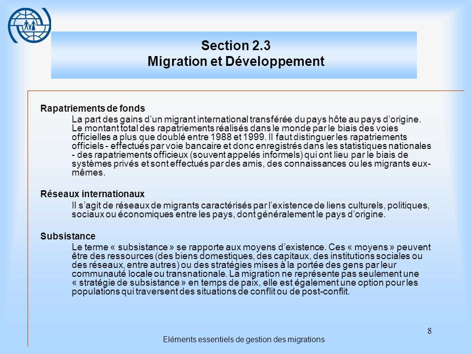 19 Eléments essentiels de gestion des migrations Troisième sujet Les diasporas et le développement Points importants 1.Les capitaux accumulés à létranger par les diasporas sont souvent transférés dans le pays dorigine.