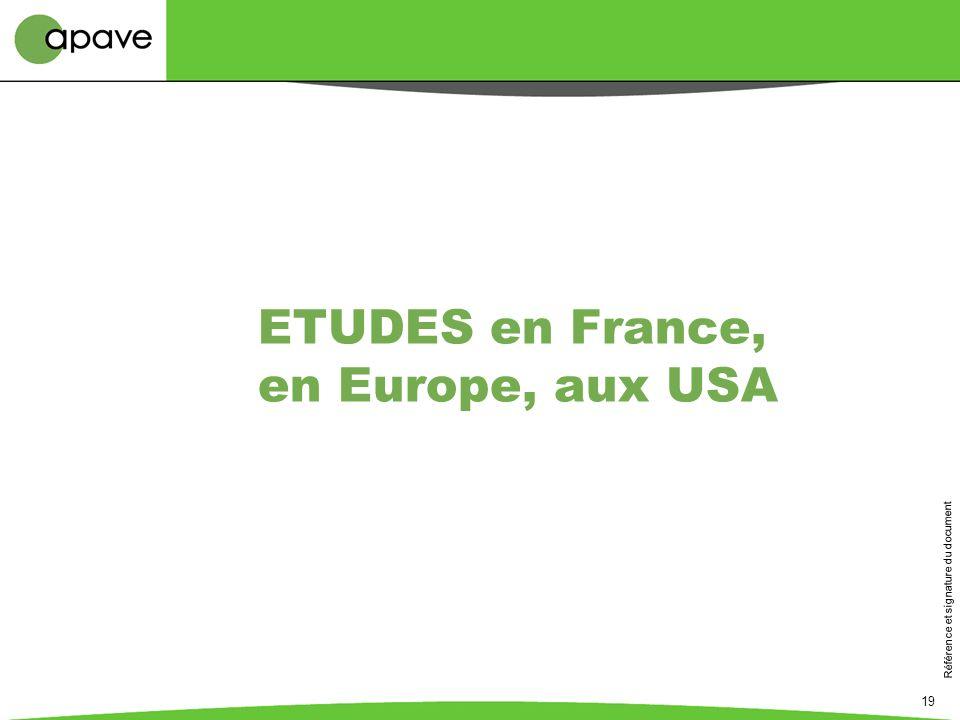 Référence et signature du document 19 ETUDES en France, en Europe, aux USA