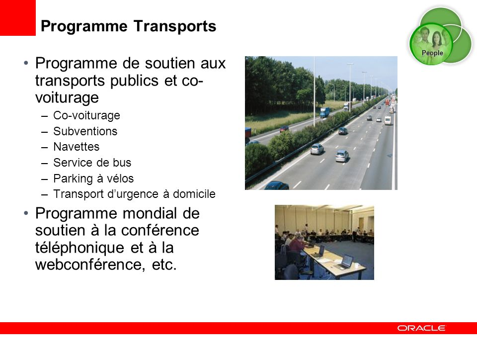 Programme Transports Programme de soutien aux transports publics et co- voiturage –Co-voiturage –Subventions –Navettes –Service de bus –Parking à vélo