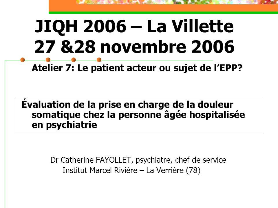 JIQH 2006 – La Villette 27 &28 novembre 2006 Atelier 7: Le patient acteur ou sujet de lEPP.