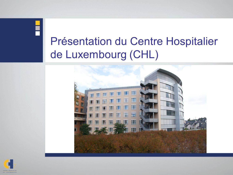 Présentation du Centre Hospitalier de Luxembourg (CHL)