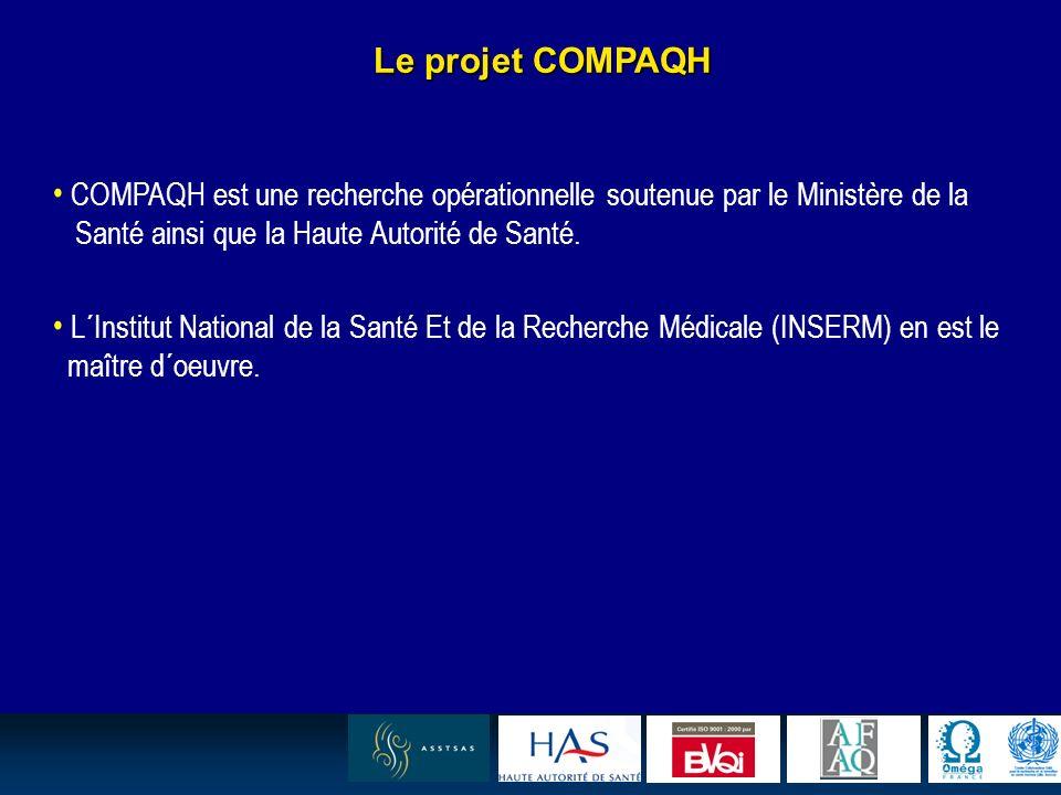 21 Le projet COMPAQH COMPAQH est une recherche opérationnelle soutenue par le Ministère de la Santé ainsi que la Haute Autorité de Santé.