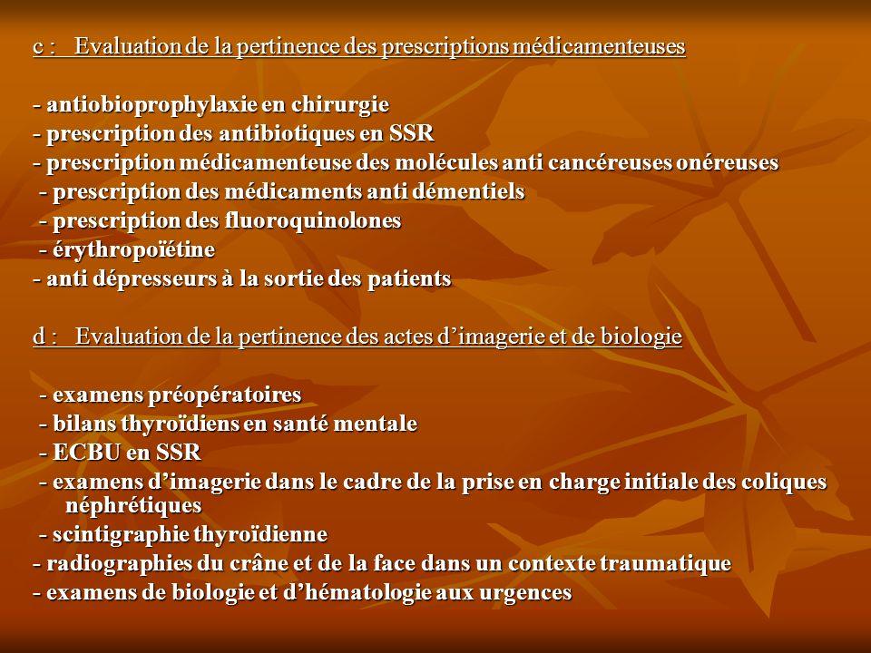c : Evaluation de la pertinence des prescriptions médicamenteuses - antiobioprophylaxie en chirurgie - prescription des antibiotiques en SSR - prescri