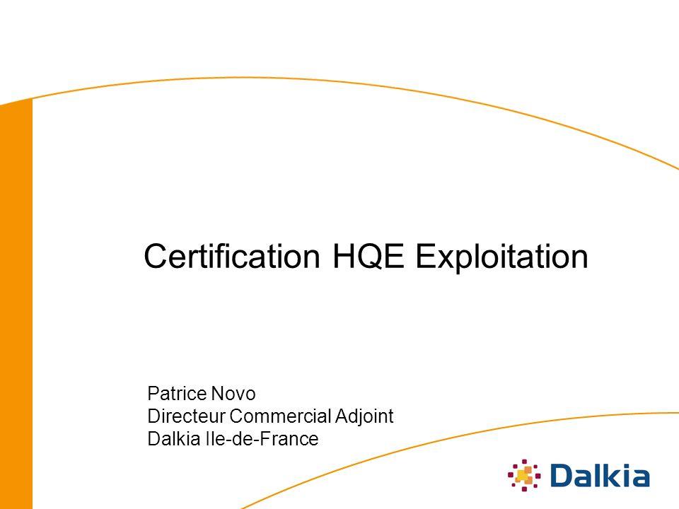 Certification HQE Exploitation Patrice Novo Directeur Commercial Adjoint Dalkia Ile-de-France