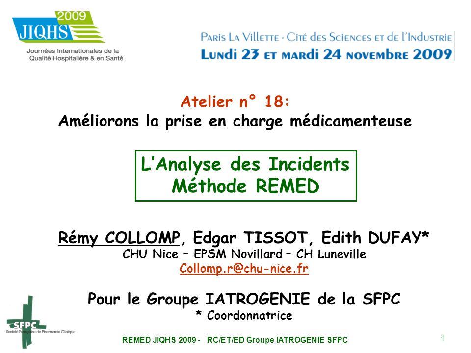 REMED JIQHS 2009 - RC/ET/ED Groupe IATROGENIE SFPC 2 Les Constats Etude ENEIS