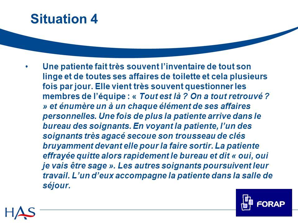 Situation 4 Une patiente fait très souvent linventaire de tout son linge et de toutes ses affaires de toilette et cela plusieurs fois par jour. Elle v