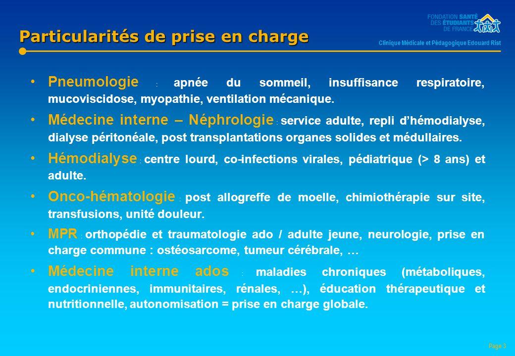 Particularités de prise en charge Pneumologie : apnée du sommeil, insuffisance respiratoire, mucoviscidose, myopathie, ventilation mécanique.