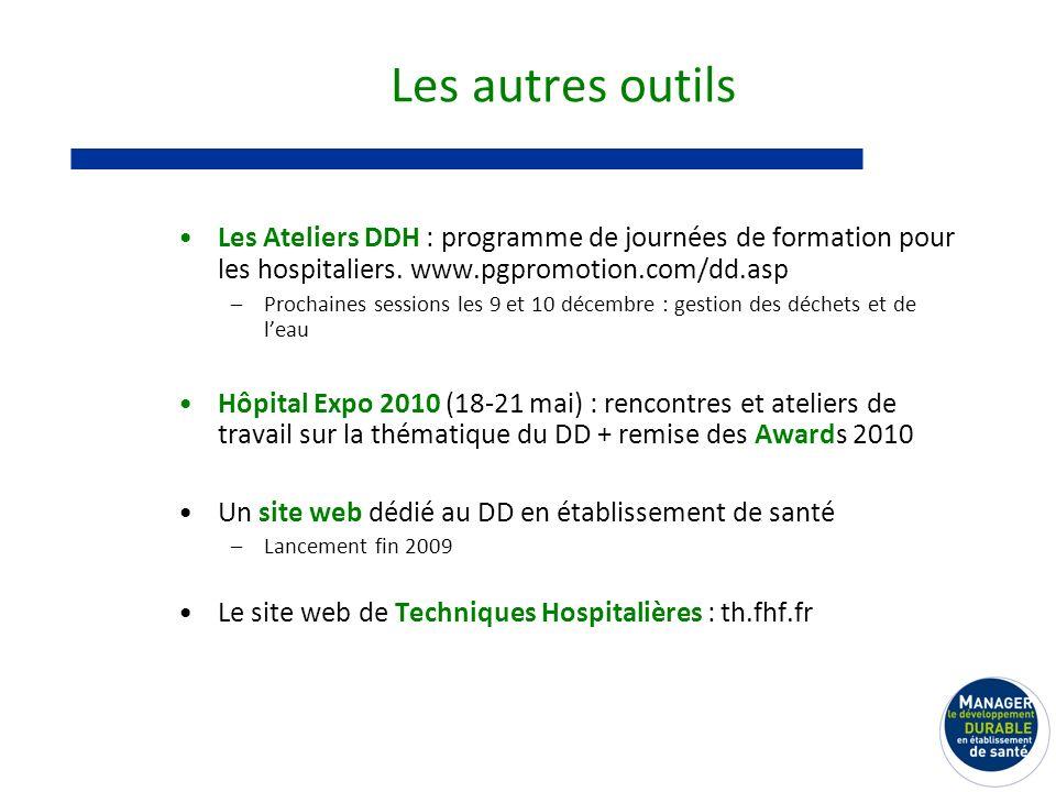Les autres outils Les Ateliers DDH : programme de journées de formation pour les hospitaliers.