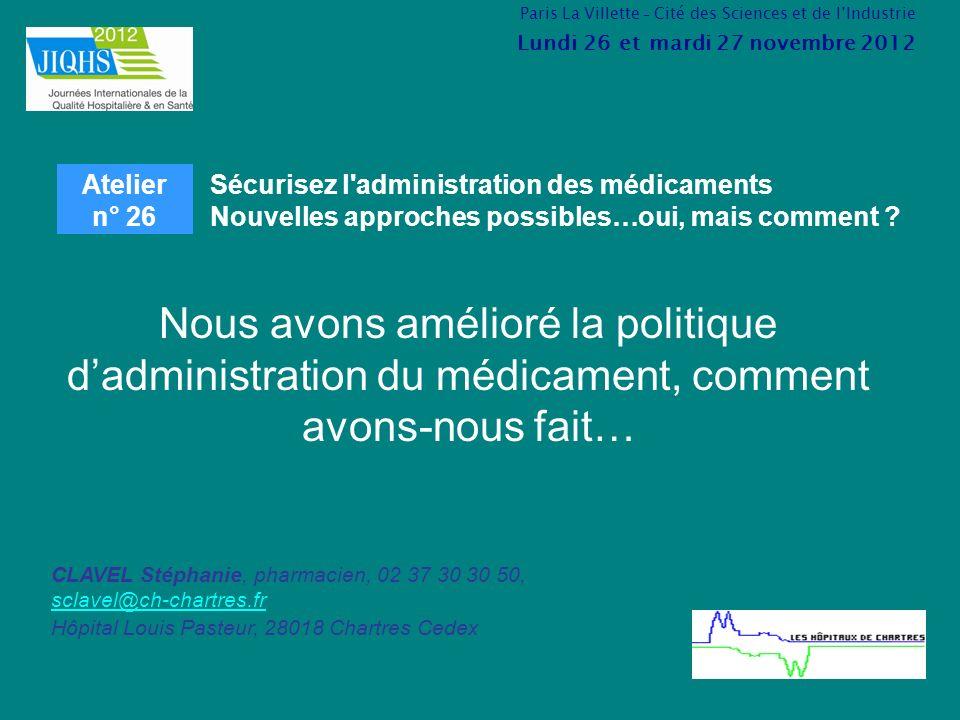Nous avons amélioré la politique dadministration du médicament, comment avons-nous fait… Sécurisez l'administration des médicaments Nouvelles approche