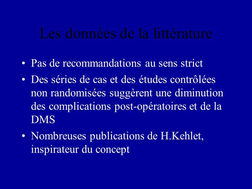 Les données de la littérature Pas de recommandations au sens strict Des séries de cas et des études contrôlées non randomisées suggèrent une diminutio