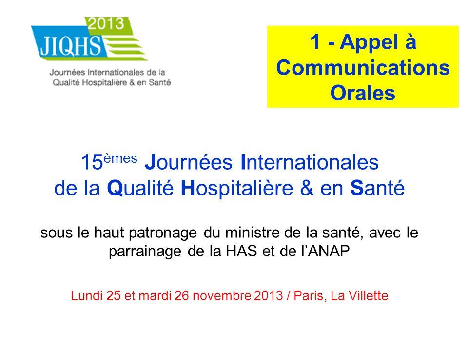 15 èmes Journées Internationales de la Qualité Hospitalière & en Santé sous le haut patronage du ministre de la santé, avec le parrainage de la HAS et