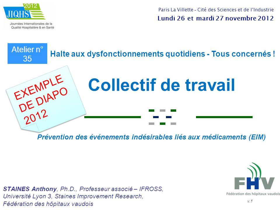 Collectif de travail STAINES Anthony, Ph.D., Professeur associé – IFROSS, Université Lyon 3, Staines Improvement Research, Fédération des hôpitaux vau