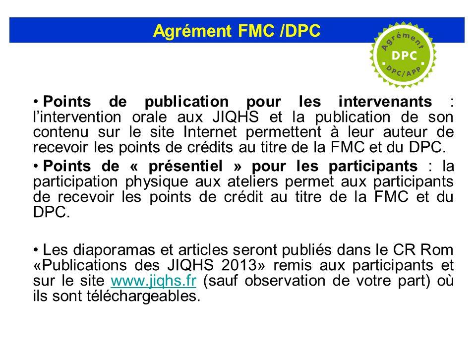 Points de publication pour les intervenants : lintervention orale aux JIQHS et la publication de son contenu sur le site Internet permettent à leur au