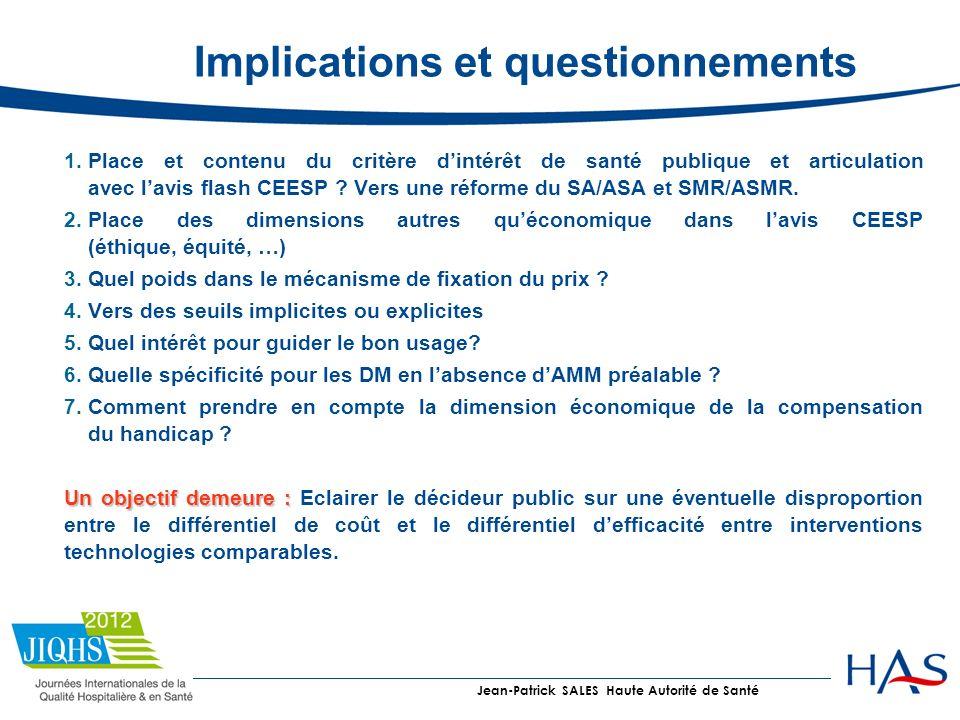 Implications et questionnements 1. Place et contenu du critère dintérêt de santé publique et articulation avec lavis flash CEESP ? Vers une réforme du