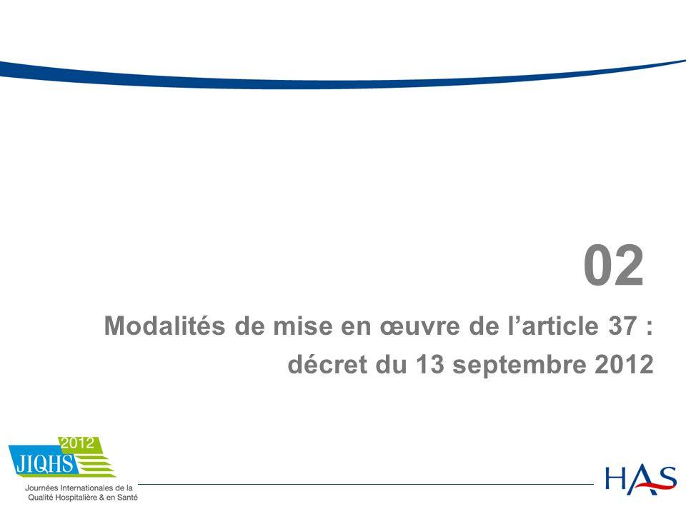 02 Modalités de mise en œuvre de larticle 37 : décret du 13 septembre 2012