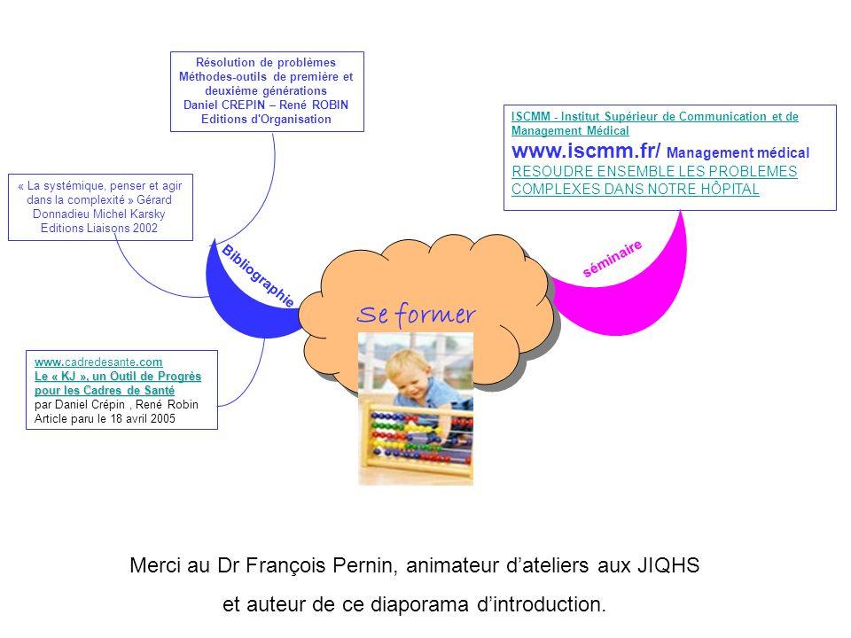 Bibliographie Se former séminaire Résolution de problèmes Méthodes-outils de première et deuxième générations Daniel CREPIN – René ROBIN Editions d'Or