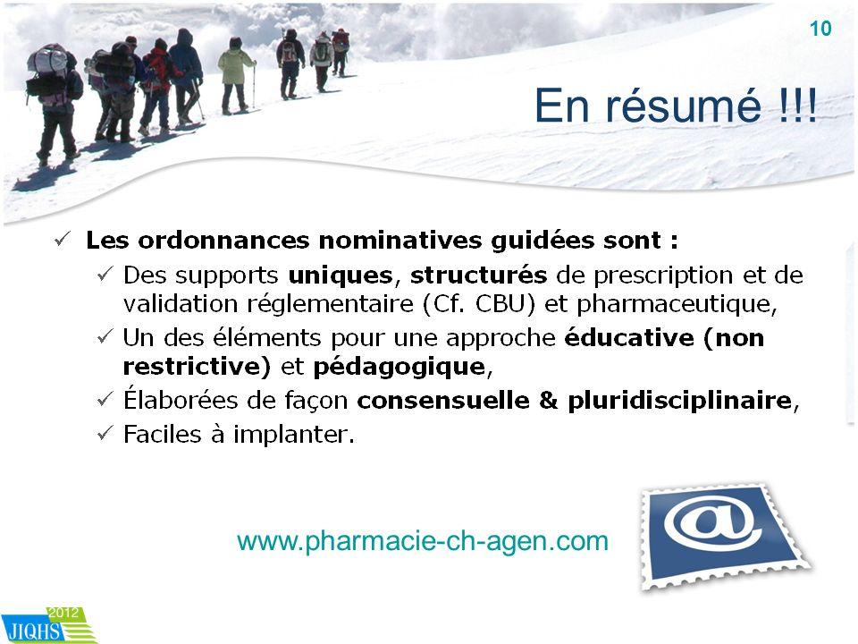 En résumé !!! www.pharmacie-ch-agen.com 10