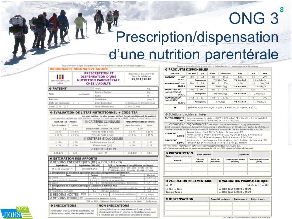 ONG 3 Prescription/dispensation dune nutrition parentérale 8