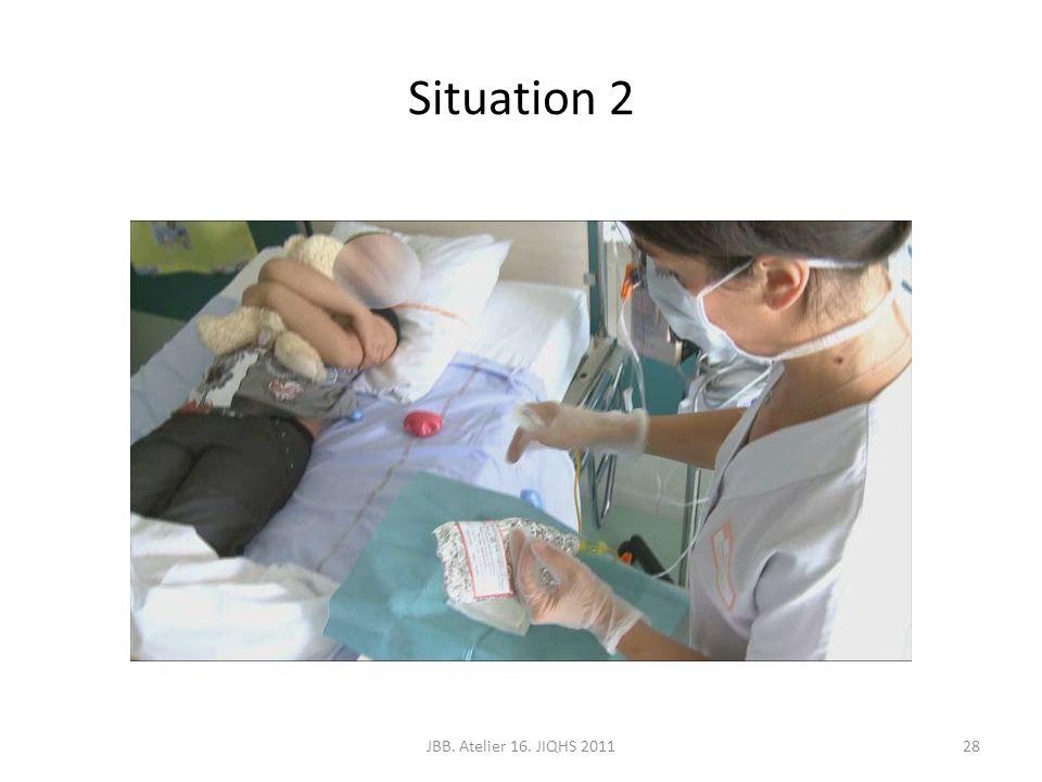 Situation 2 JBB. Atelier 16. JIQHS 201128