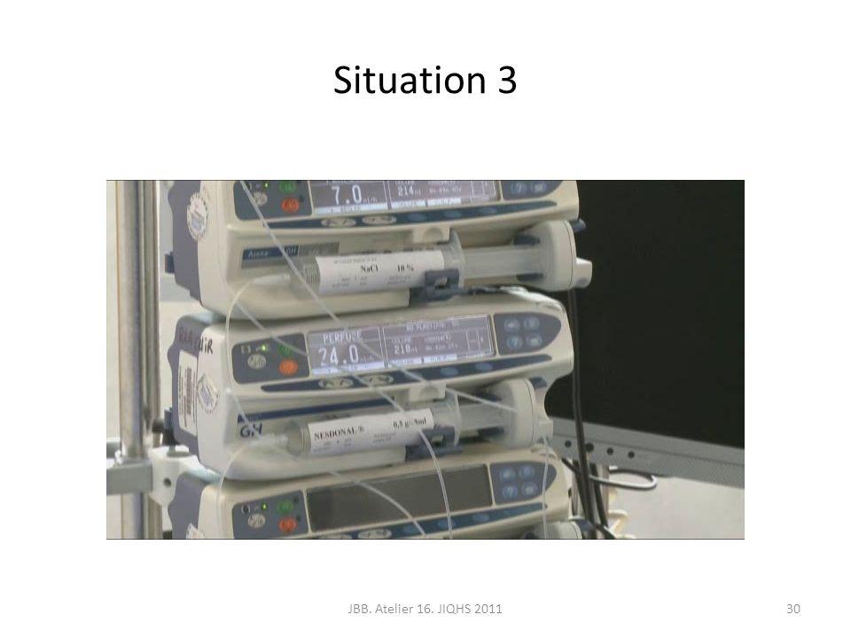 Situation 3 JBB. Atelier 16. JIQHS 201130