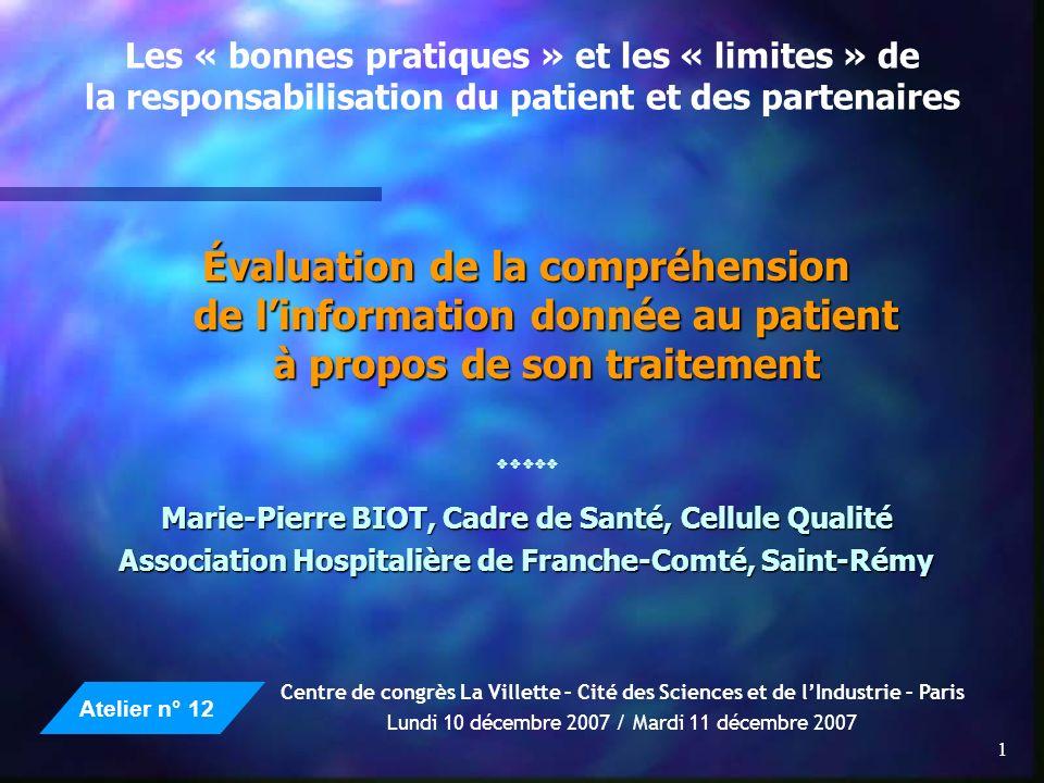 1 Les « bonnes pratiques » et les « limites » de la responsabilisation du patient et des partenaires Évaluation de la compréhension de linformation do