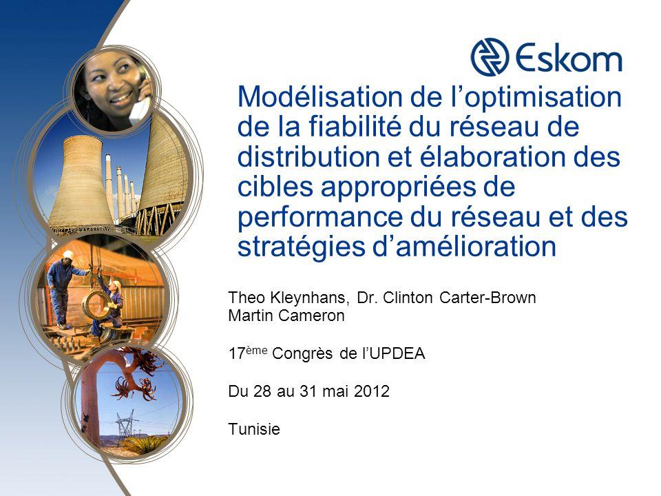 Modélisation de loptimisation de la fiabilité du réseau de distribution et élaboration des cibles appropriées de performance du réseau et des stratégi