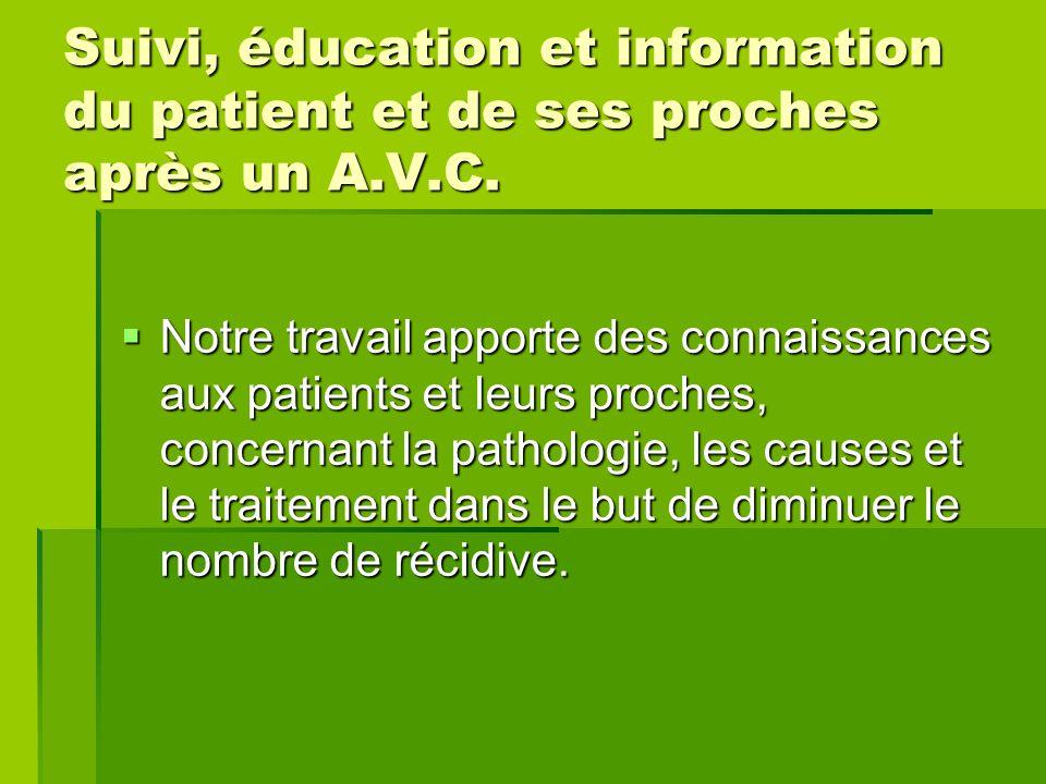 Suivi, éducation et information du patient et de ses proches après un A.V.C.