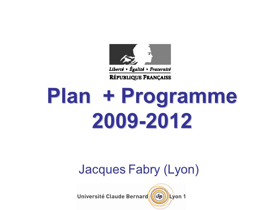 Plan + Programme 2009-2012 Jacques Fabry (Lyon)