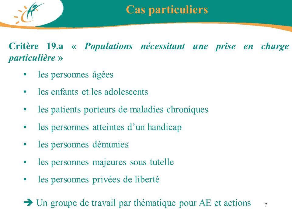 Critère 19.a « Populations nécessitant une prise en charge particulière » les personnes âgées les enfants et les adolescents les patients porteurs de