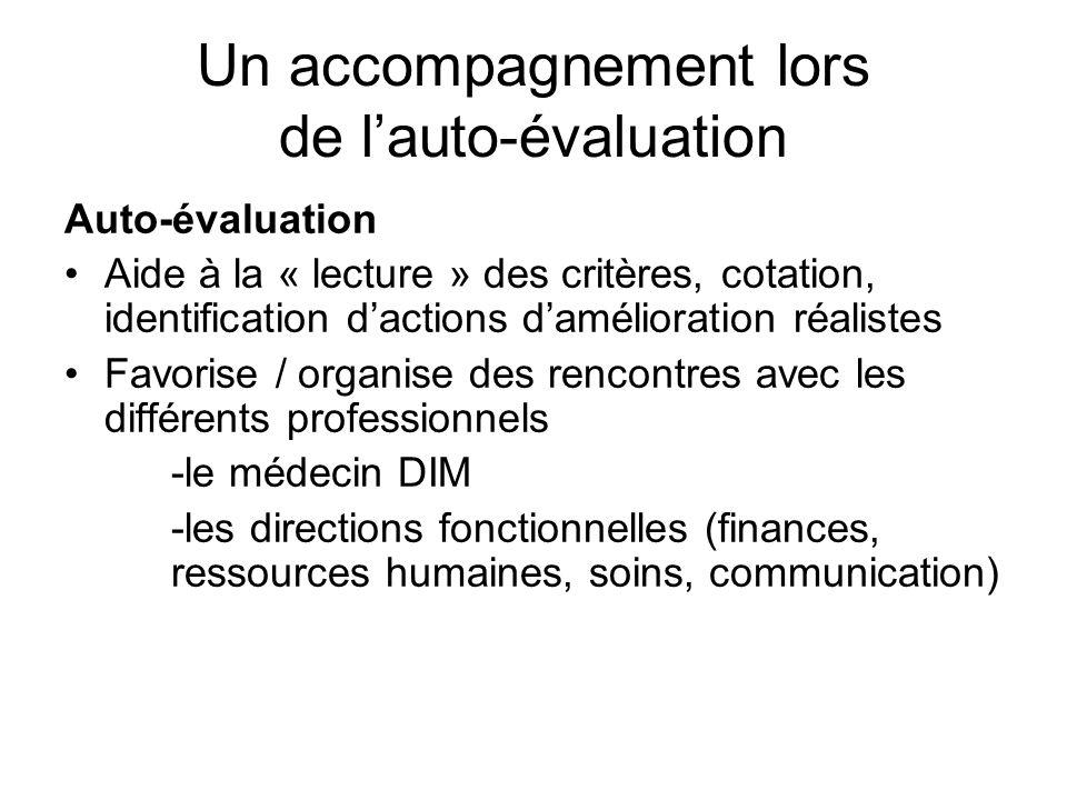 Un accompagnement lors de lauto-évaluation Auto-évaluation Aide à la « lecture » des critères, cotation, identification dactions damélioration réalist