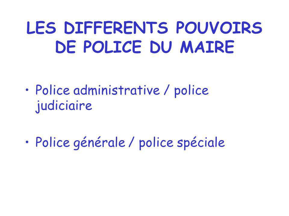 La police administrative : c est l ensemble des pouvoirs que possède l administration pour éviter que l ordre ne soit troublé, on retrouve la trilogie classique.